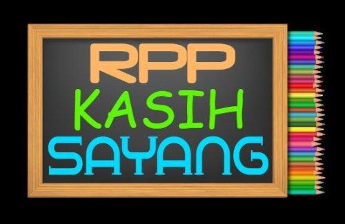 RPP PAI Kelas 1 Semester 1 Tahun 2021/2022, Materi Kasih Sayang