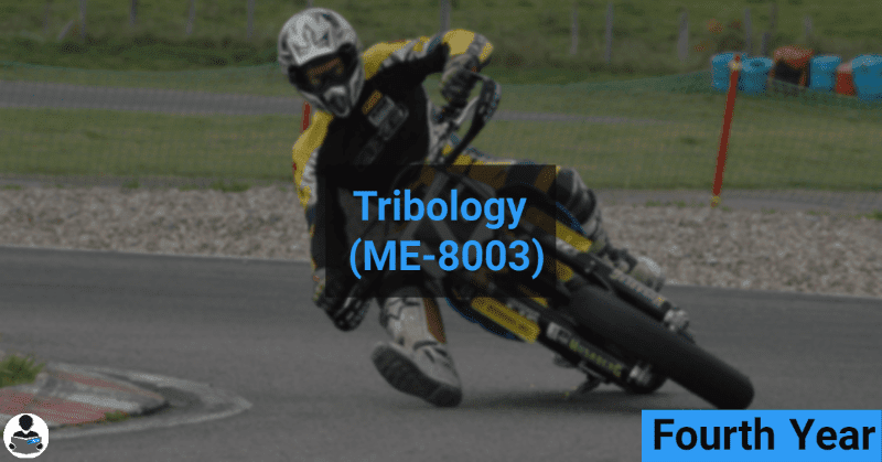 Tribology (ME-8003) RGPV notes CBGS Bachelor of engineering