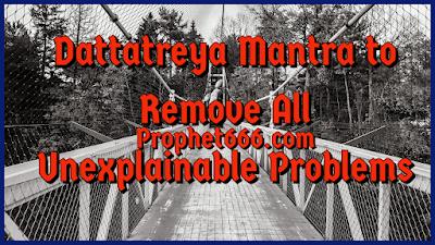 Dattatreya Mantra to Remove All Negative Energy