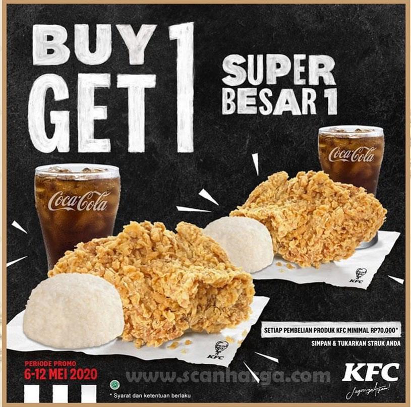 Promo KFC Buy 1 Get 1 Free Paket Super Besar 1 Berlaku 6 - 12 Mei 2020