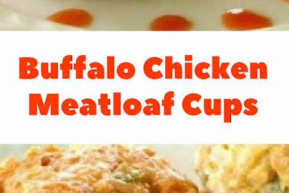 Buffalo Chicken Meatloaf Cups