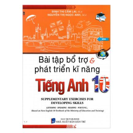 Bài Tập Bổ Trợ Và Phát Triển Kĩ Năng Tiếng Anh Lớp 10 ebook PDF-EPUB-AWZ3-PRC-MOBI