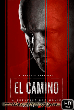 El Camino: Una Pelicula De Breaking Bad [1080p] [Latino-Ingles] [MEGA]