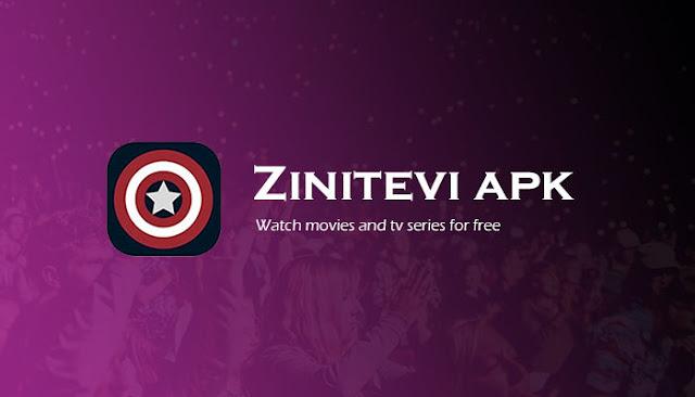 تحميل تطبيق zinitevi.apk لمشاهدة  وتحميل الافلام و المسلسلات اخر اصدار