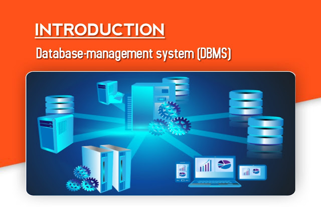 Introduction to Database-management system (DBMS)