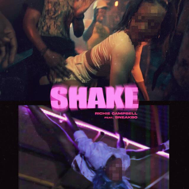 Richie Campbell – Shake (feat. Sneakbo) [Baixar]
