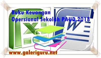 *Download *Buku Keuangan Opersional Sekolah PAUD 2018