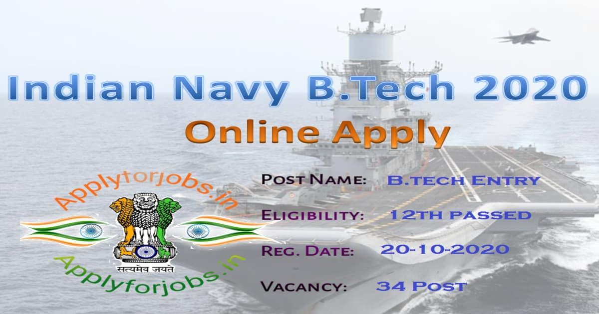 Indian Navy Recruitment 2020 B.Tech Entry 30 Posts