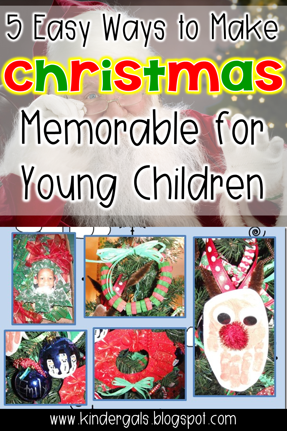 Kindergals 5 easy ways to make christmas memorable for for Christmas crafts for young children