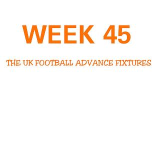 WEEK 45: UK FOOTBALL POOLS FIXTURES | 19-05-2018 | www.ukfootballplus.com.ng