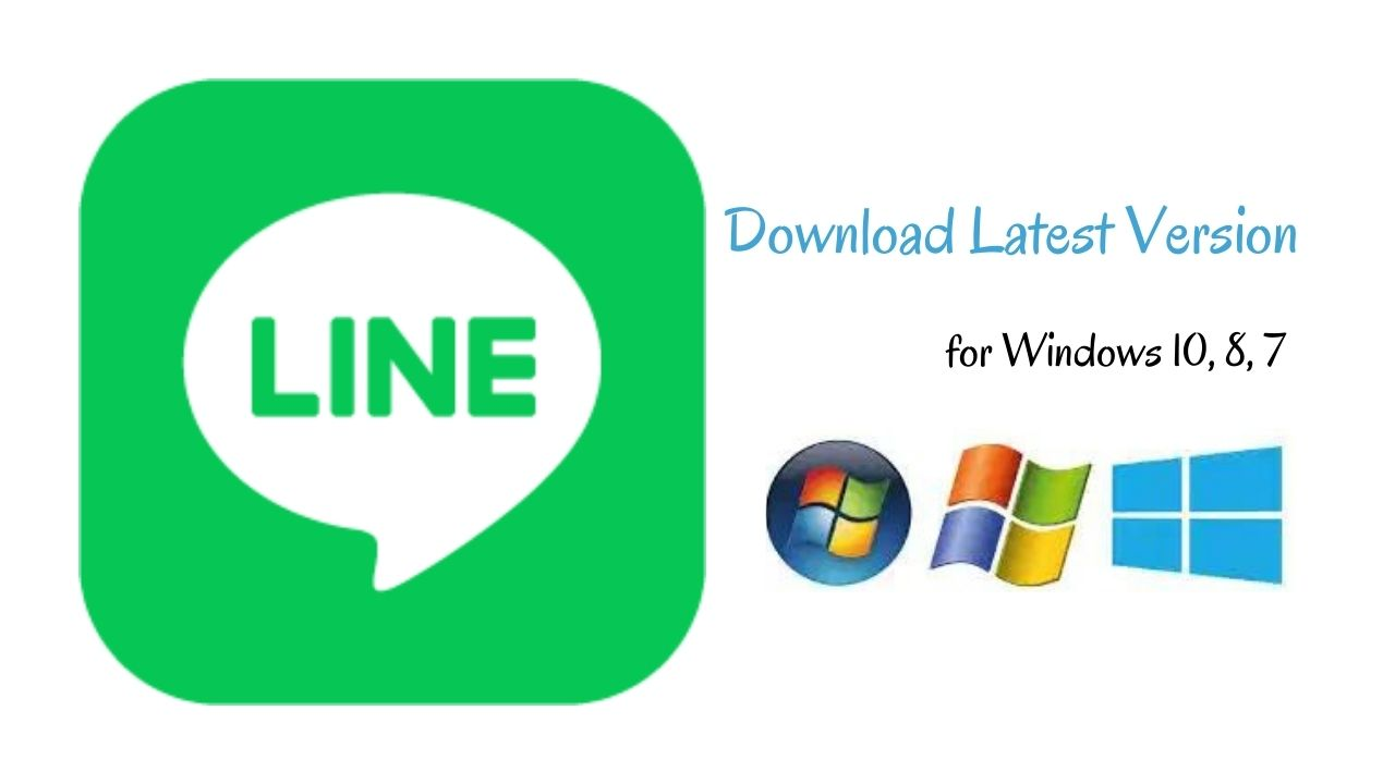 LINE Download Latest Version for Windows 10, 8, 7 - Softappin