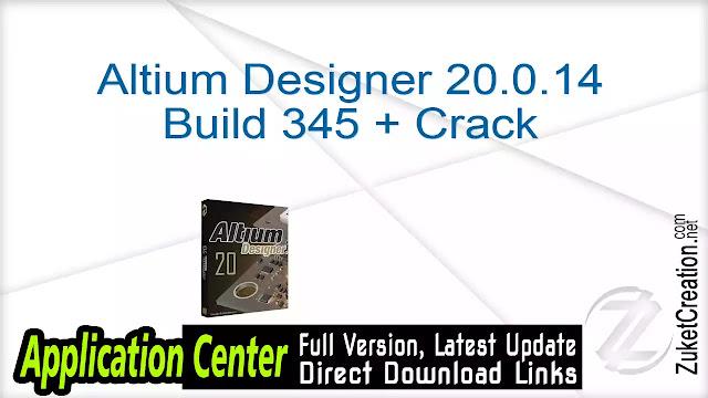 Altium Designer 20.0.14 Build 345 + Crack
