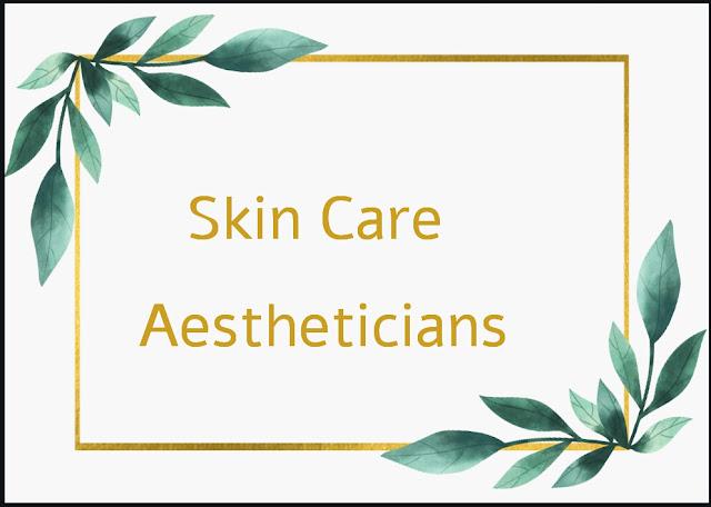Skin Care Aesthetic