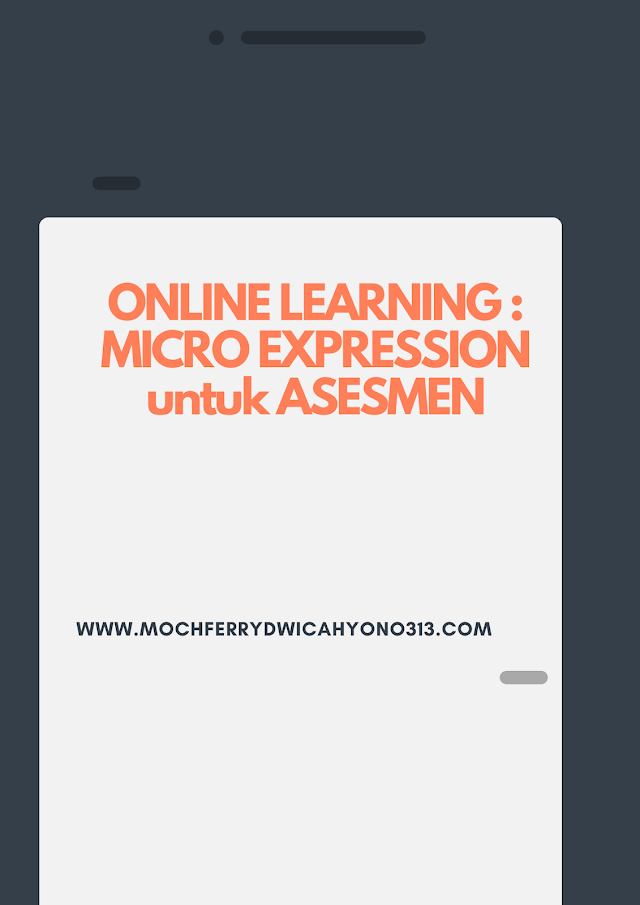 ONLINE LEARNING : MICRO EXPRESSION  untuk ASESMEN