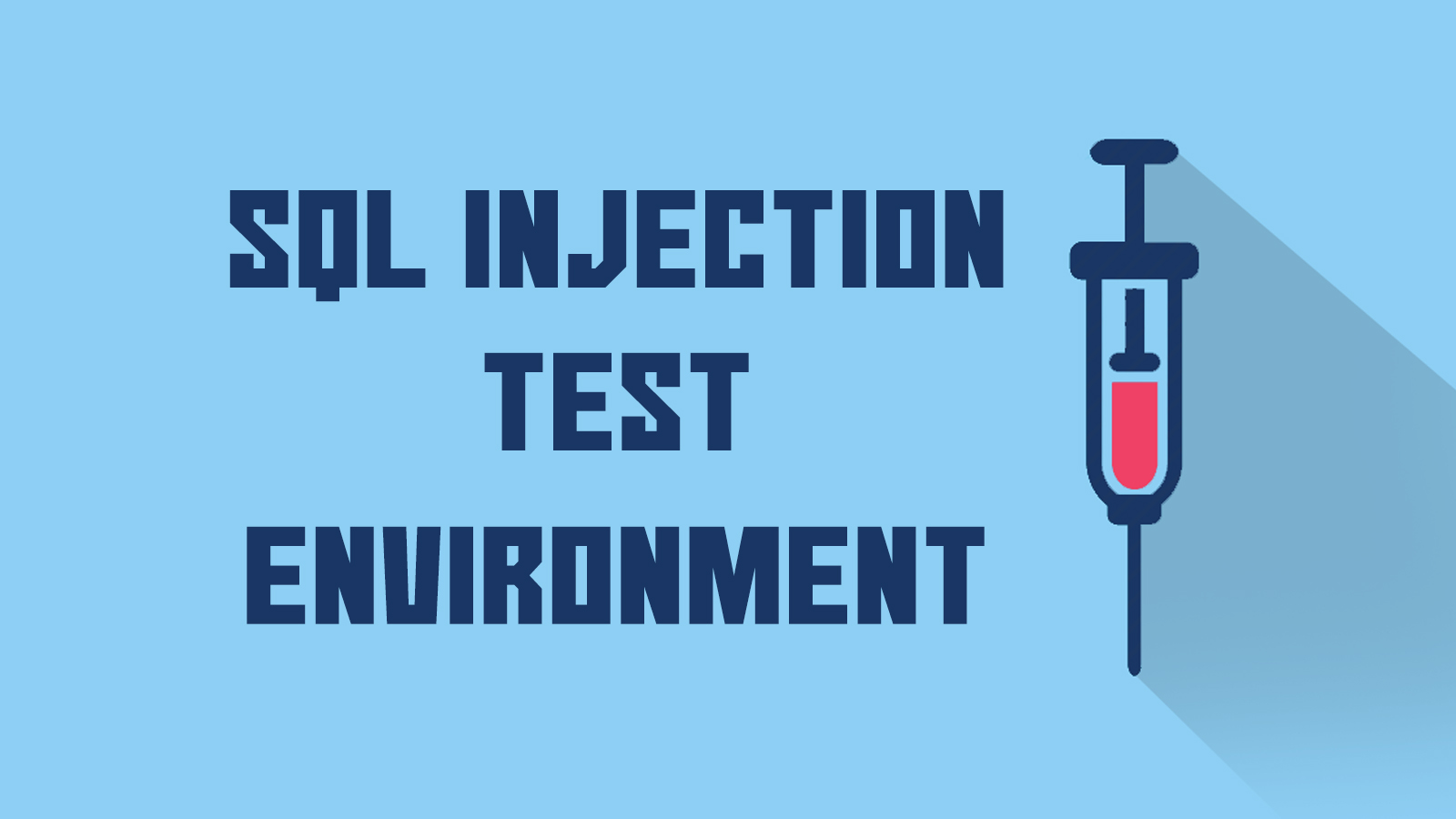 SQL Injection Test Environment