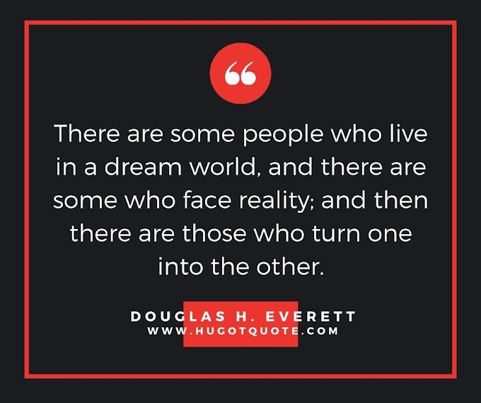 Top Reality Quotes In 2020 For You.