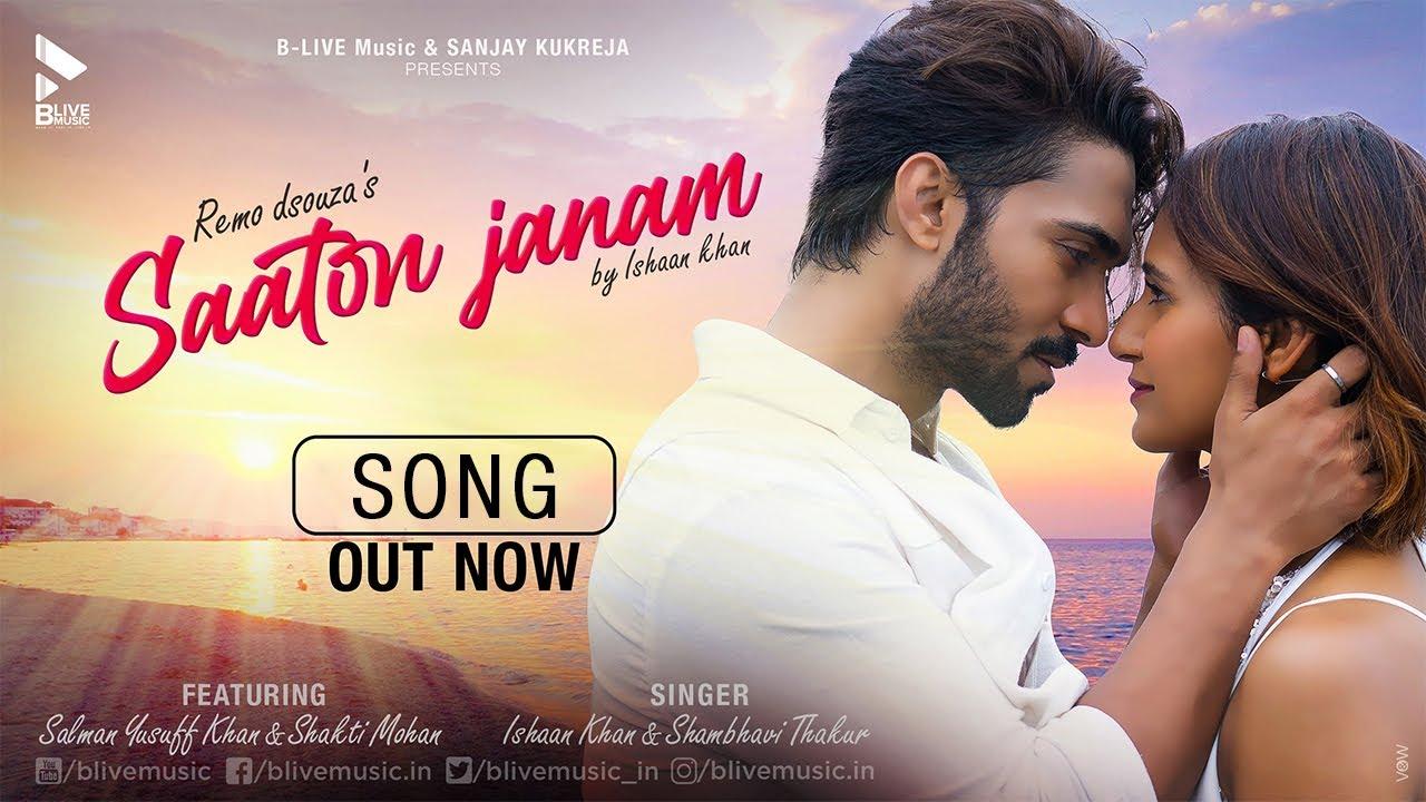 Saaton Janam Lyrics Ishaan Khan | Salman Yusuff Khan x Shakti Mohan