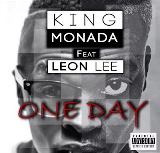 King Monada - One Day (feat Leon Lee)