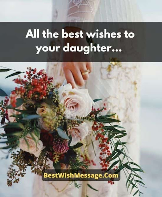 Best wishes for bride to her dad quotes for her