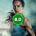 Tomb Raider: A Origem - o filme é quase como jogar o game na tela do cinema