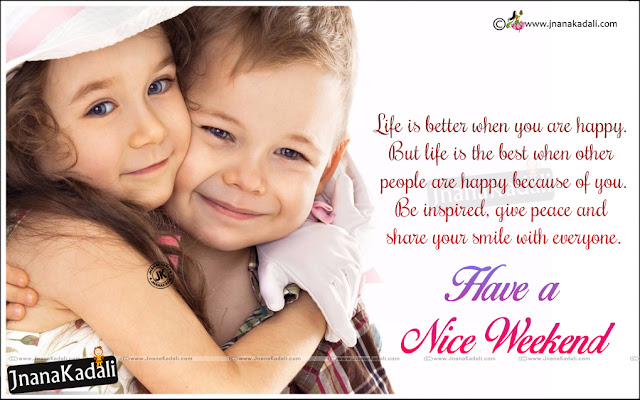Happy weekend in english, weekend messages quotes in english, best happy weekend wallpapers