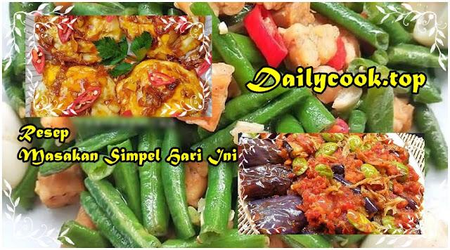 3 Resep Masakan Simpel Ala Dailycook