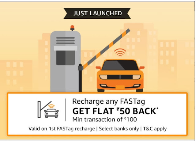 Amazon pay offer:- get 50 cashbacks on fastag recharge