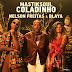 Mastiksoul Feat. Nelson Freitas & Blaya - Coladinho