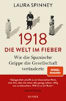 1918 - Die Welt im Fieber - Laura Spinney