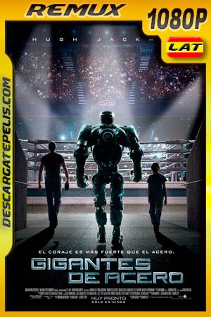Gigantes de acero (2011) 1080p BDRemux Latino – Ingles