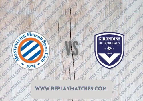 Montpellier vs Bordeaux Highlights 22 September 2021