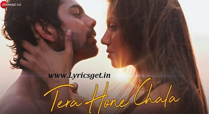 Tera Hone Chala Song Lyrics - Altaaf Sayyed 2021
