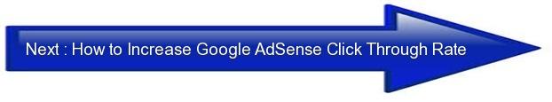 Next: How to Increase Google AdSense Click Through Rate