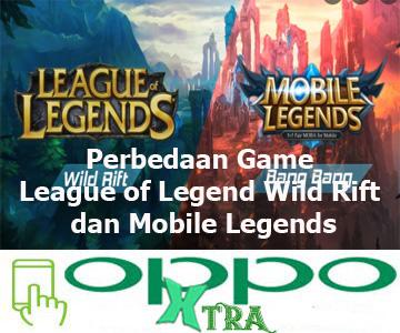 Perbedaan Game League of Legend Wild Rift dan Mobile Legends
