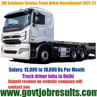 SM Solution Service Truck Driver Recruitment 2021