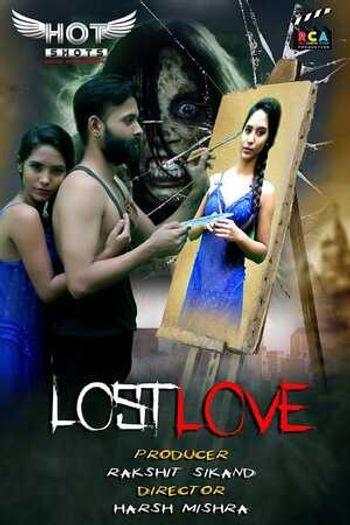 [18+] Lost Love 2020 HOT Hindi WEB-DL 720p x264 | HotShots Original
