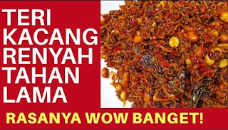 RESEP TERI KACANG RENYAH TAHAN LAMA