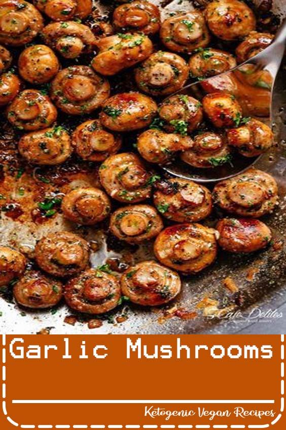 Garlic Mushrooms