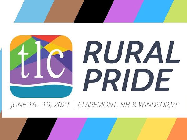 JUN 19 AT 6 PM - Rural PRIDE 2021 Claremont, NH