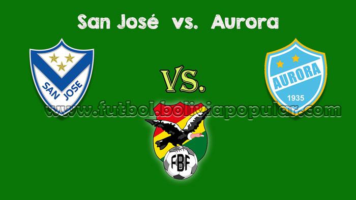 San José vs. Aurora - En Vivo - Online - Torneo Clausura 2018