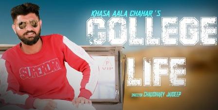College Life Lyrics - Khasa Aala Chahar