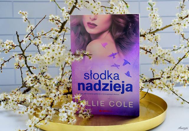 """Recenzja książki """"Słodka nadzieja"""", Tillie Cole"""