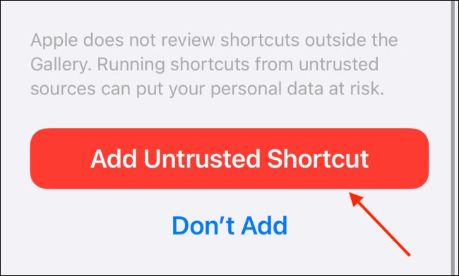 """انقر على """"إضافة اختصار غير موثوق به""""."""