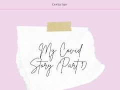 My Covid Story (Part 1) , Kehilangan