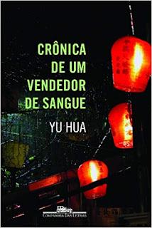 Crônica de um vendedor de sangue de Yu Hua
