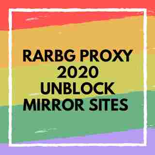 Rarbg Proxy 2020 *Unblock Mirror Sites* Working