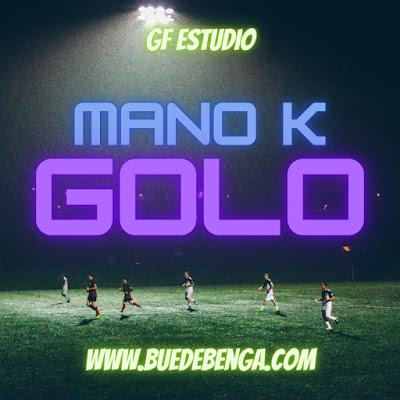 Mano K - Golo
