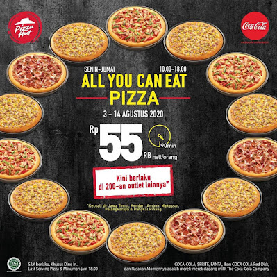 #Promosi247 #PizzaHut - Promo All You Can Eat Bayar 55K Net Per Orang (s.d 14 Agustus 2020)