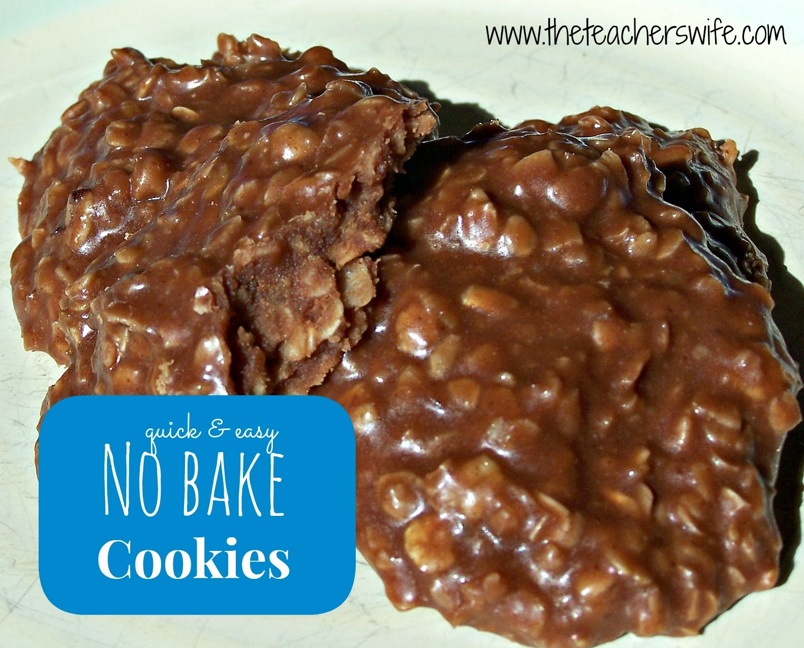 No Bake Cookies - The Teacher's Wife