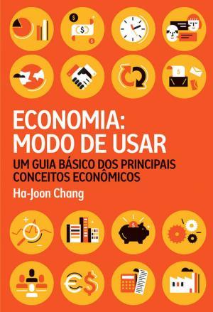 Economia Modo de Usar – Ha-Joon Chang Download Grátis